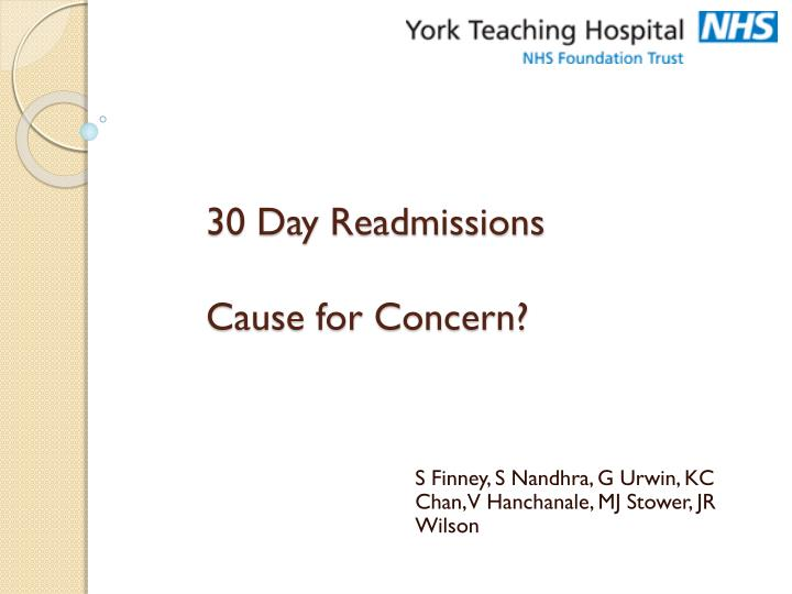 30 day readmissions cause for concern