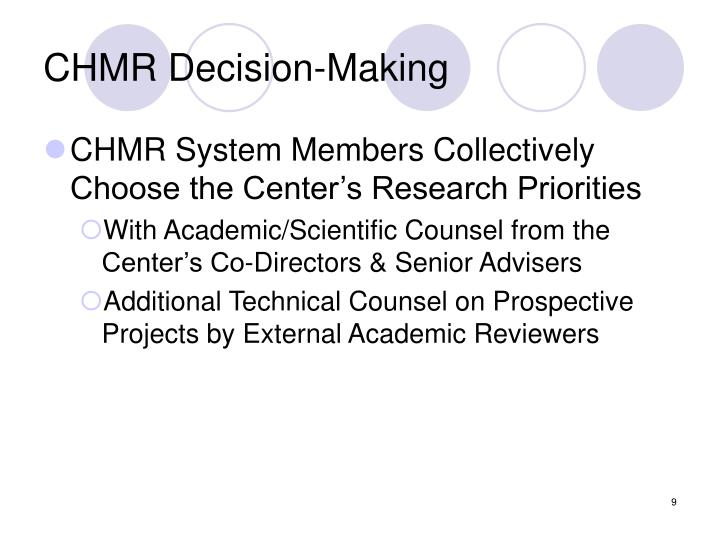 CHMR Decision-Making