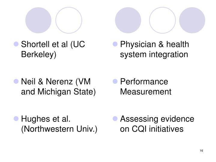 Shortell et al (UC Berkeley)