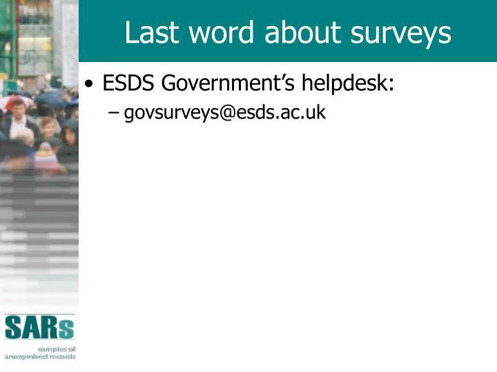 Last word about surveys