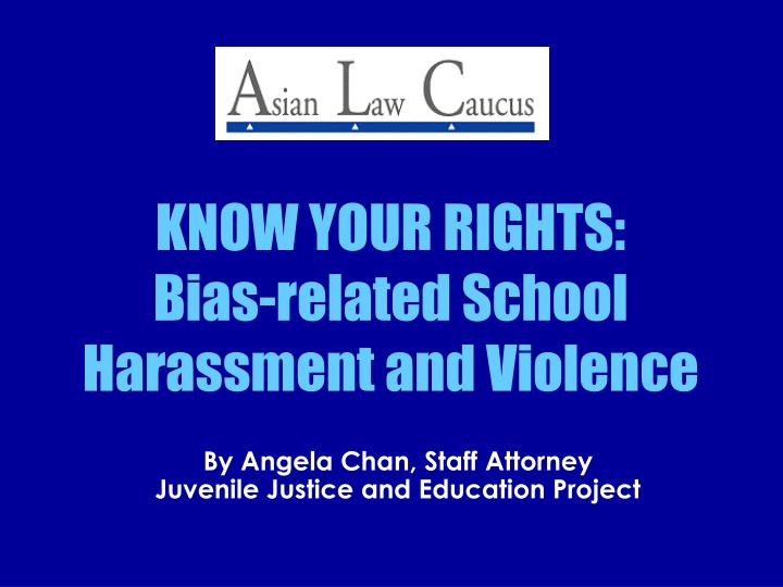 Know your rights bias related school harassment and violence