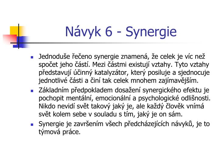 Návyk 6 - Synergie