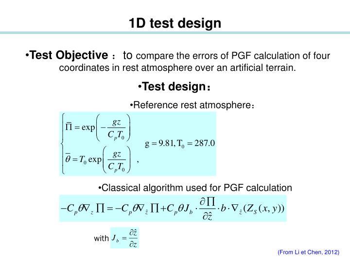 1D test design