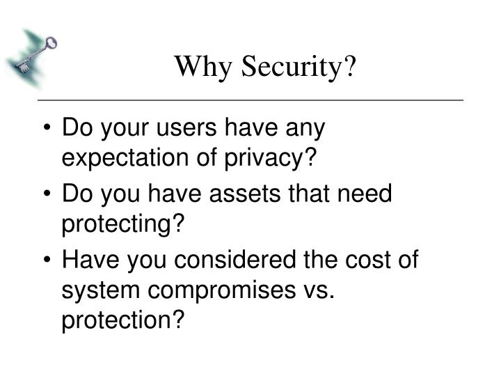 Why Security?