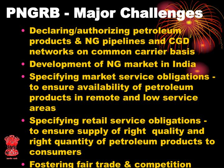 PNGRB - Major Challenges