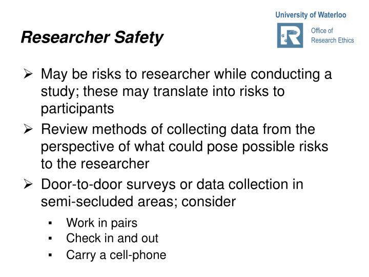 Researcher Safety