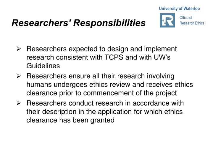 Researchers' Responsibilities