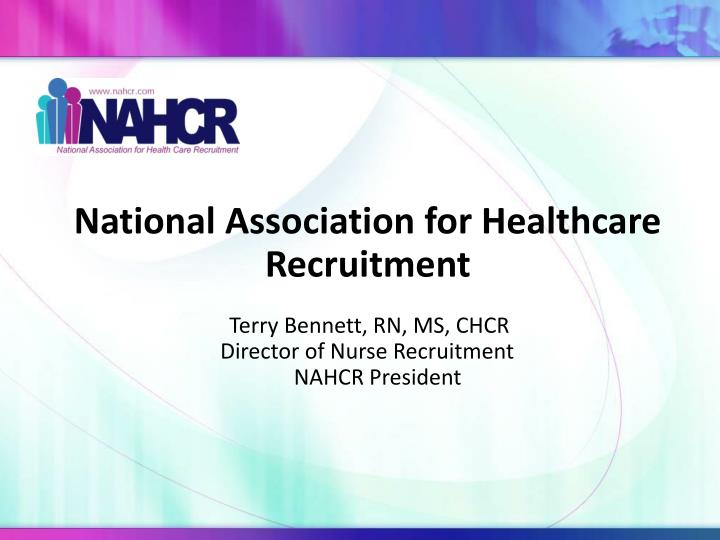 National Association for Healthcare Recruitment