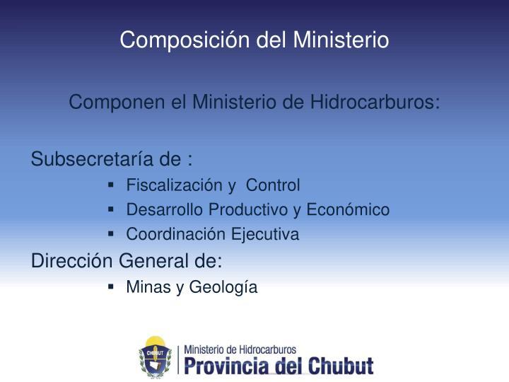 Composición del Ministerio