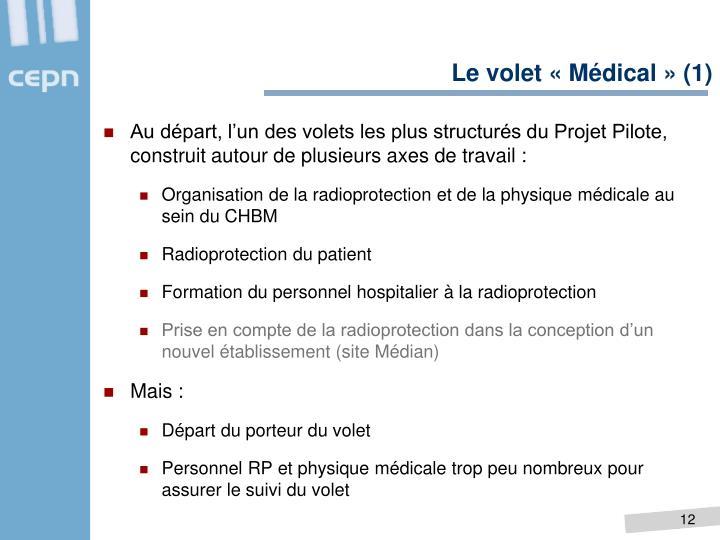 Le volet «Médical» (1)