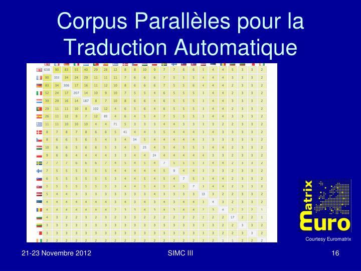 Corpus Parallèles pour la Traduction Automatique