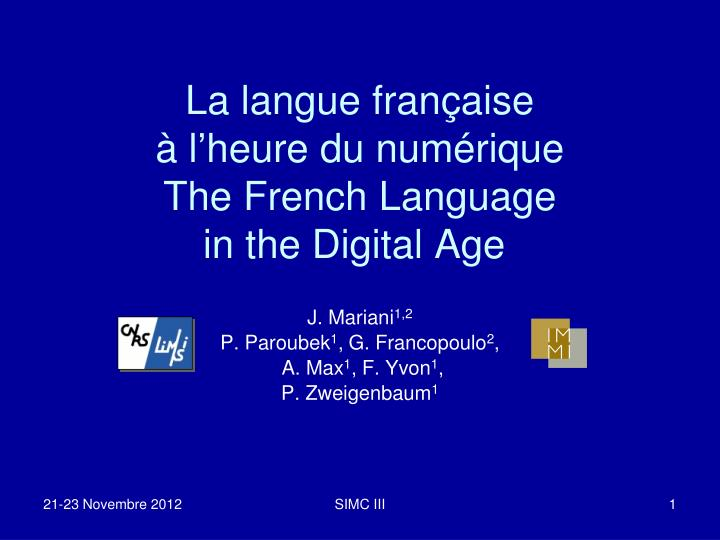 La langue fran aise l heure du num rique the french language in the digital age