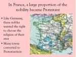 in france a large proportion of the nobility became protestant