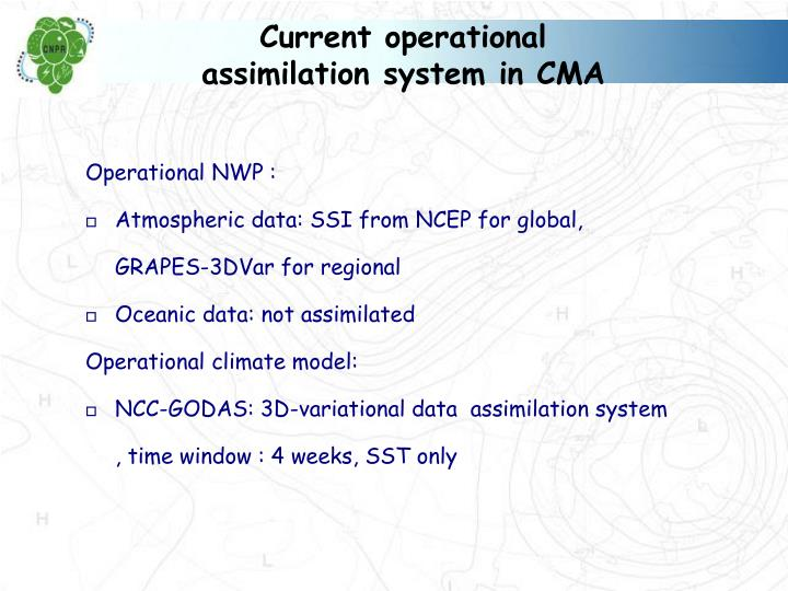 Current operational assimilation system in CMA