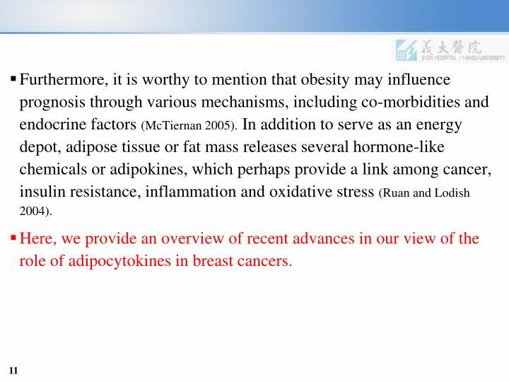Furthermore, it is worthy to mention that obesity may influence prognosis through various mechanisms, including co-morbidities and endocrine factors