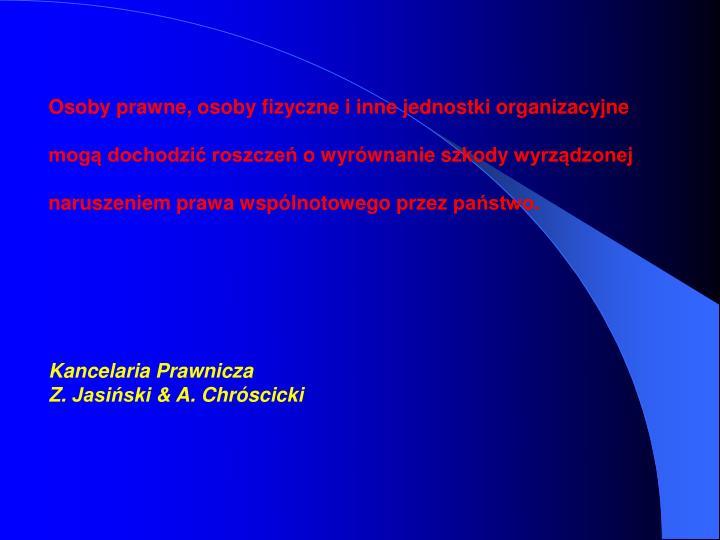 Osoby prawne, osoby fizyczne i inne jednostki organizacyjne