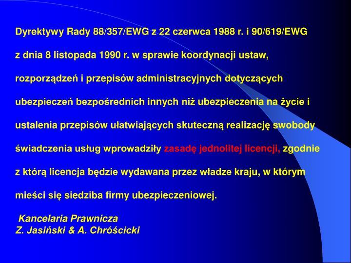 Dyrektywy Rady 88/357/EWG z 22 czerwca 1988 r. i 90/619/EWG