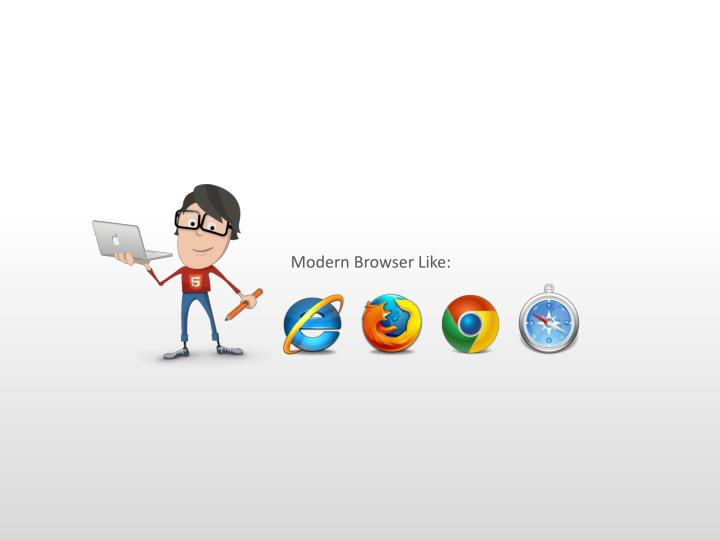 Modern Browser Like: