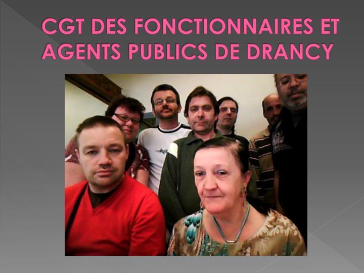 CGT DES FONCTIONNAIRES ET AGENTS PUBLICS DE DRANCY