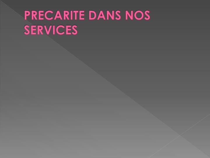 PRECARITE DANS NOS SERVICES