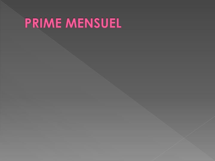 PRIME MENSUEL