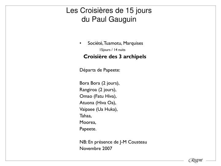 Les Croisières de 15 jours