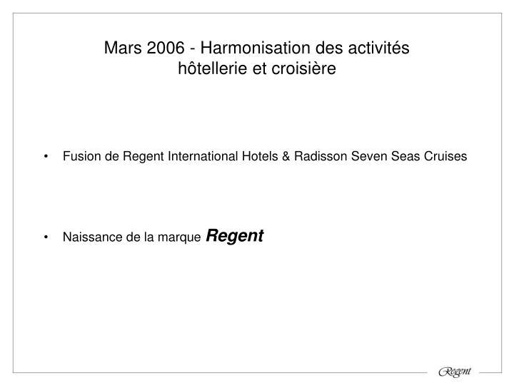 Mars 2006 - Harmonisation des activités