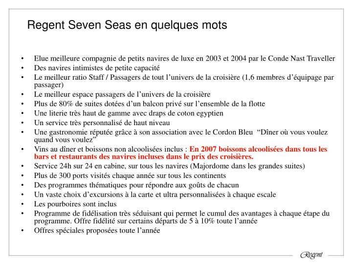 Regent Seven Seas en quelques mots