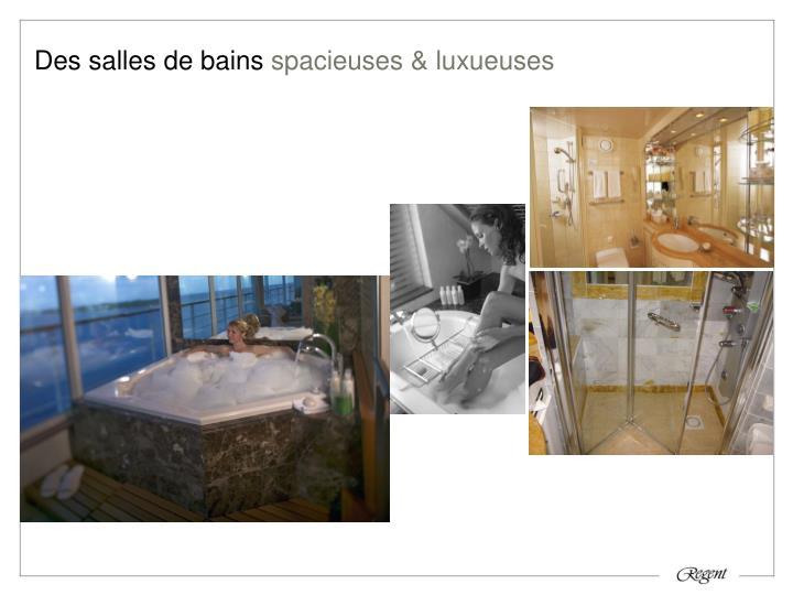 Des salles de bains