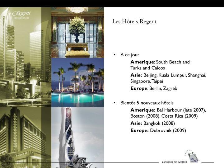 Les Hôtels Regent