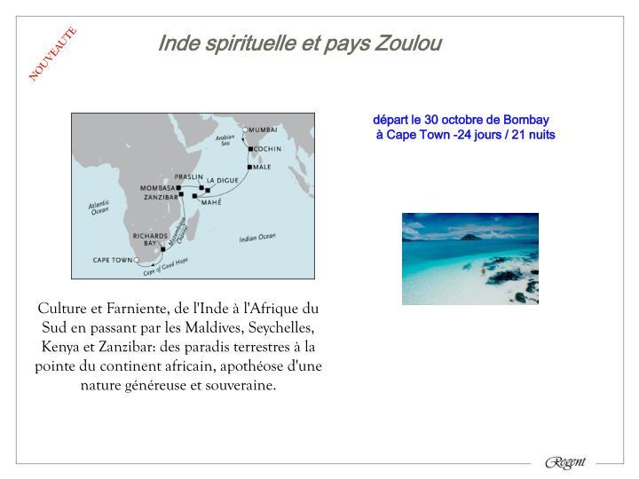Inde spirituelle et pays Zoulou
