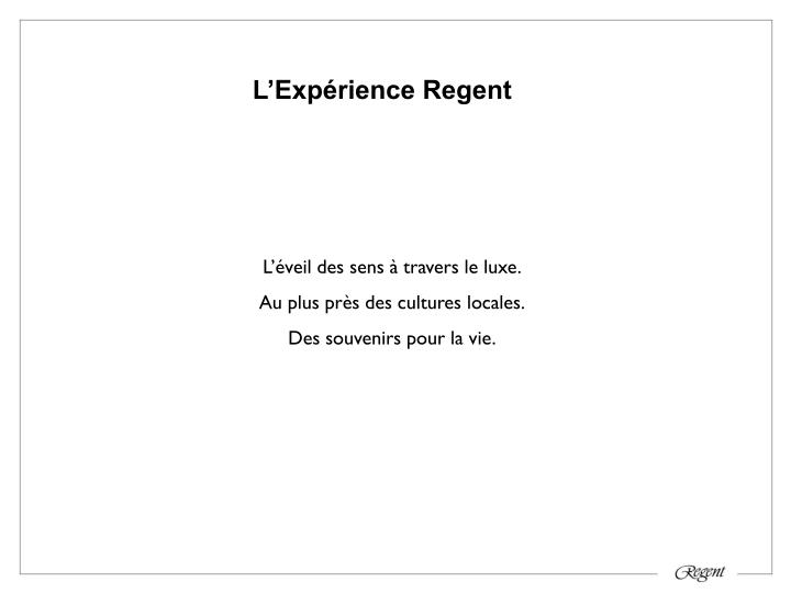L'Expérience Regent