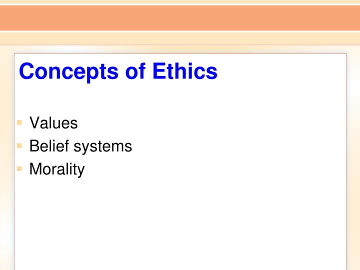 Concepts of Ethics
