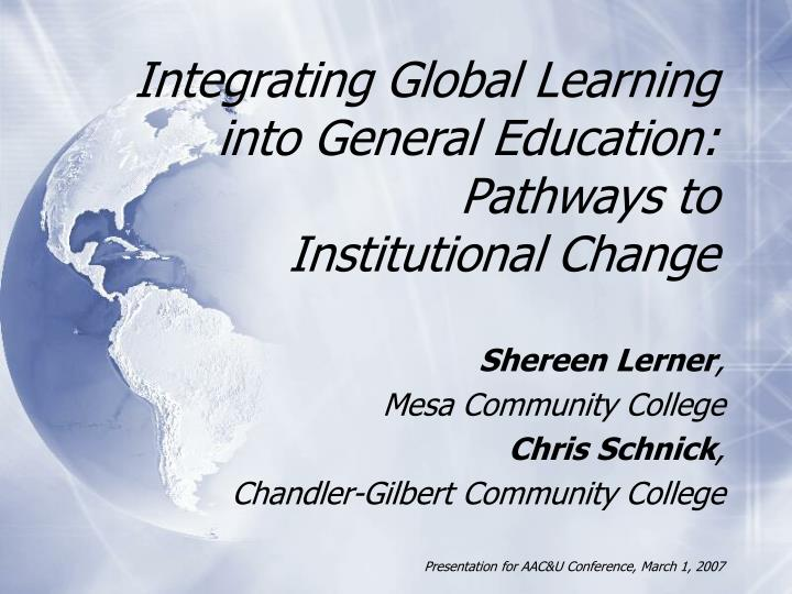 Integrating Global Learning into General Education: Pathways to