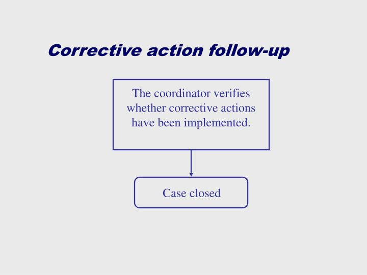 Corrective action follow-up