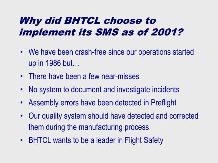 Why did BHTCL choose to implement its SMS as of 2001?