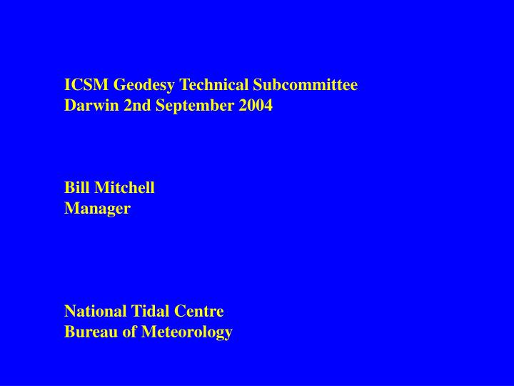 ICSM Geodesy Technical Subcommittee