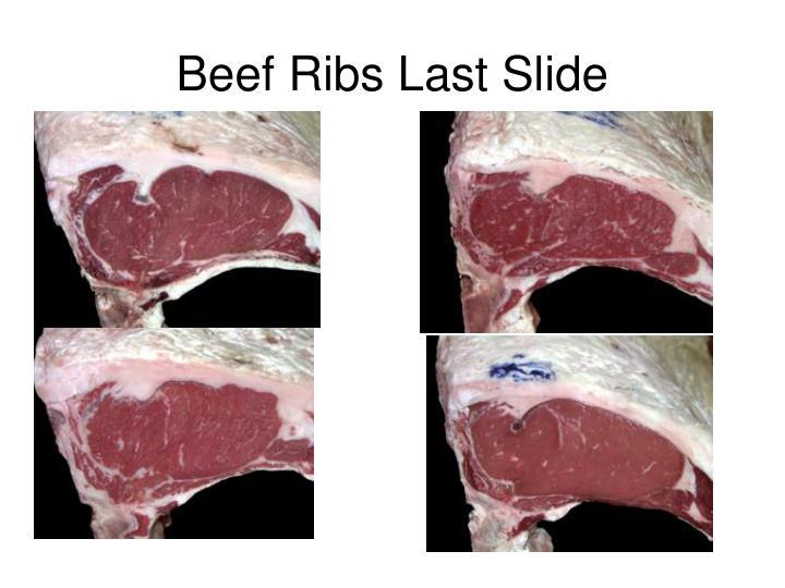 Beef Ribs Last Slide