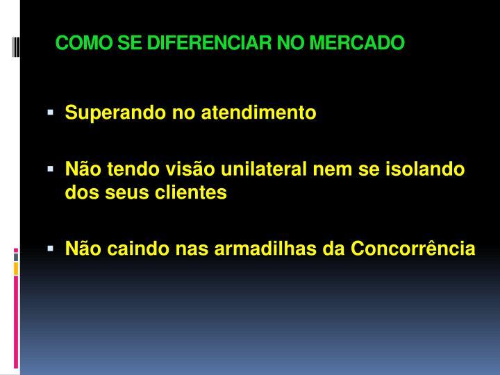 COMO SE DIFERENCIAR NO MERCADO