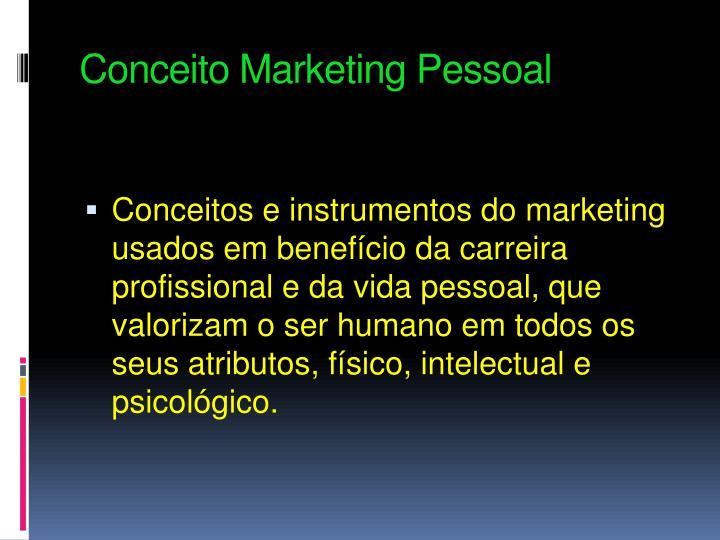 Conceito Marketing Pessoal