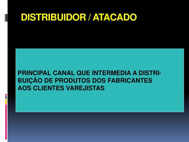 DISTRIBUIDOR / ATACADO