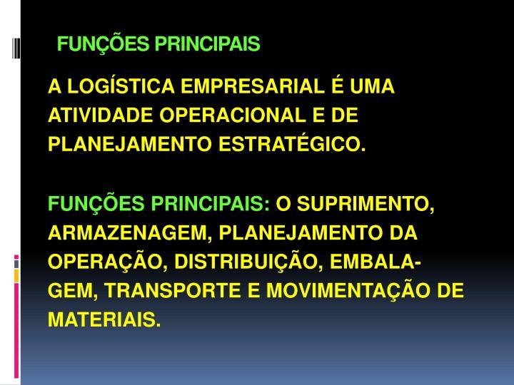 FUNÇÕES PRINCIPAIS