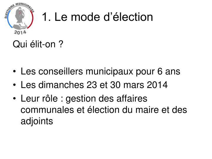 1. Le mode d'élection