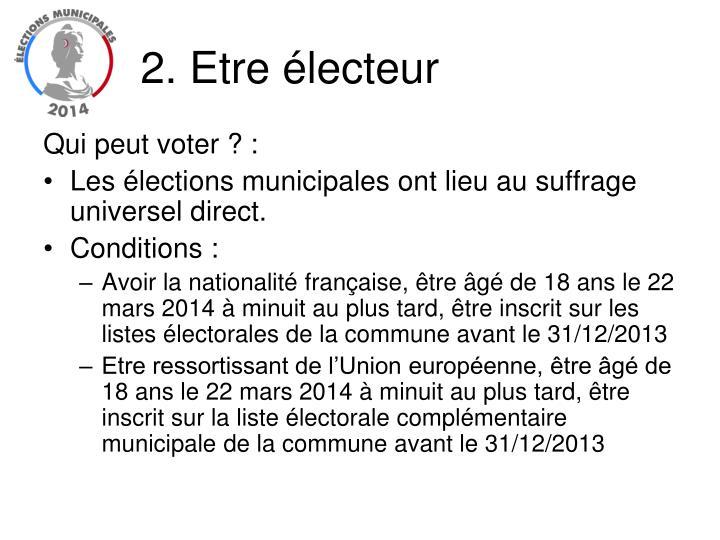 2. Etre électeur
