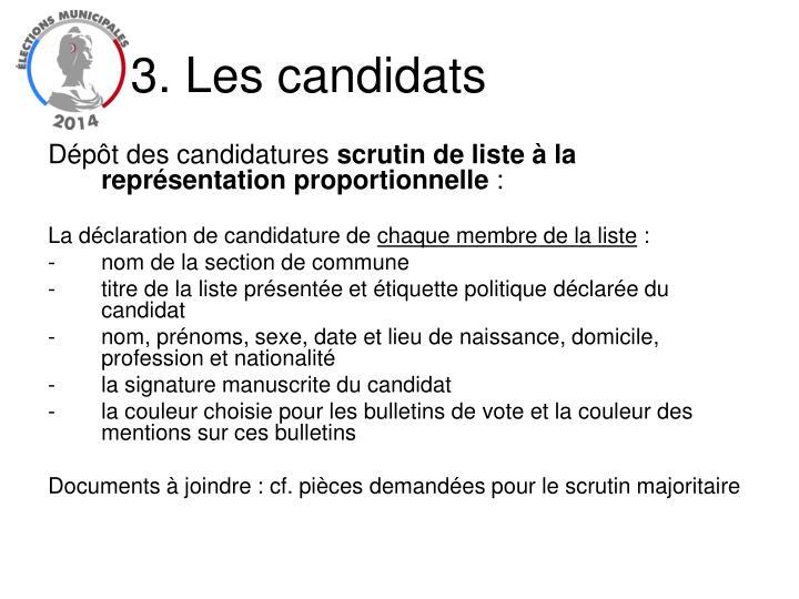 3. Les candidats