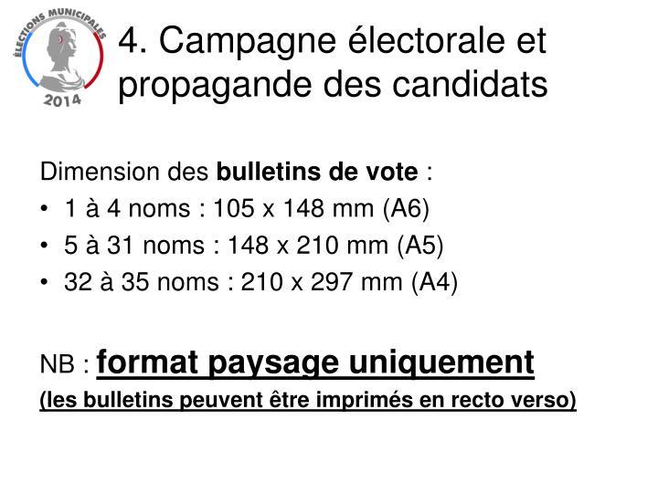 4. Campagne électorale et propagande des candidats