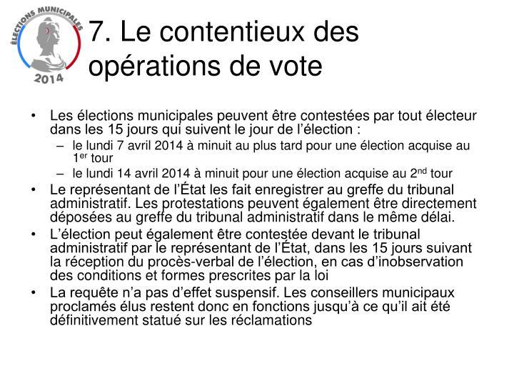 7. Le contentieux des opérations de vote