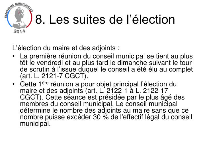 8. Les suites de l'élection