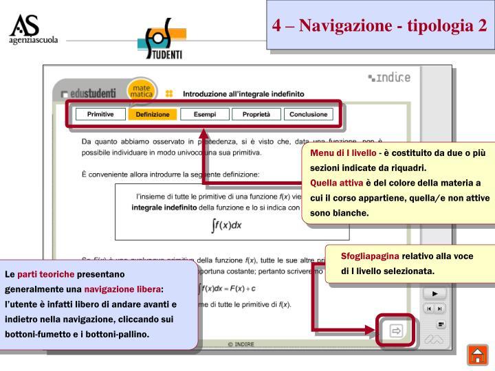 4 – Navigazione - tipologia 2