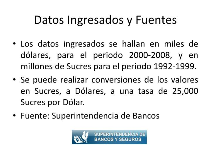 Datos Ingresados y Fuentes